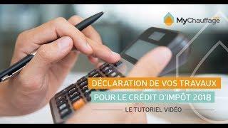 Crédit d'impôt 2018 : comment déclarer ses travaux en ligne